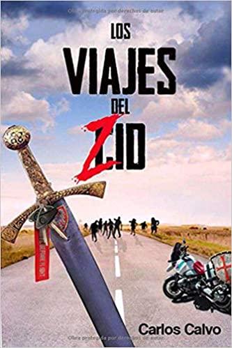 Los viajes del Zid
