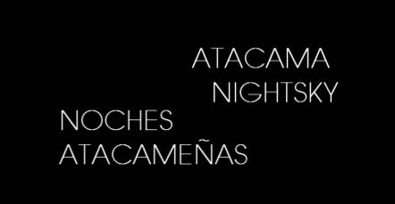 Atacama nightsky – Noches atacameñas