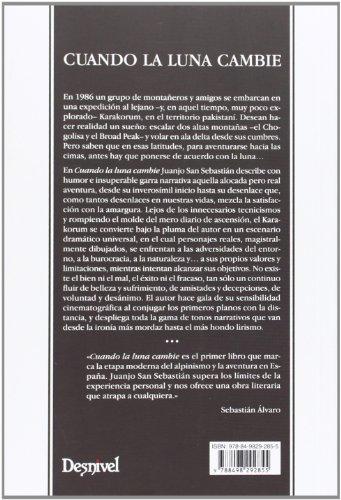 Cuando La Luna Cambie. Historia De Una Expedición Al Karakorum (Literatura (desnivel)) 1