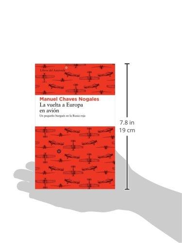 La vuelta a Europa en avion: Un pequeno burgues en la Rusia roja (Spanish Edition) 2