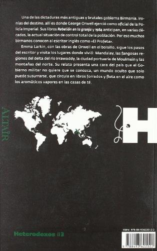 Historias secretas de Birmania: A la sombra de George Orwell (HETERODOXOS) 1