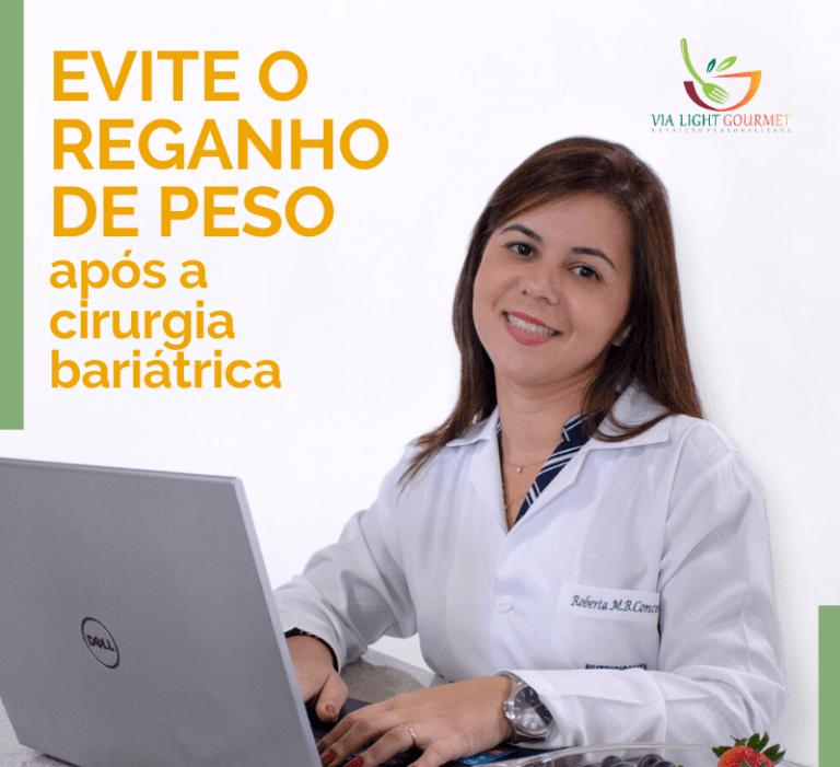 Importância do acompanhamento nutricional para EVITAR O REGANHO de PESO após a cirurgia bariátrica