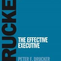 The Effective Executive | Notes & Review