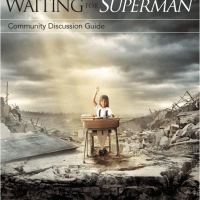 "Waiting For ""Superman"" - Community Discussion Guide 