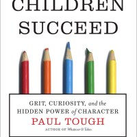 How Children Succeed   Notes & Review