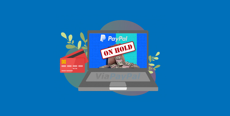 Cara Mengatasi Saldo PayPal Ditahan Hold