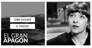 VP 012 Cómo crearon el podcast «El gran apagón»