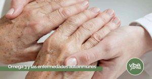 Beneficios de los Omega 3 en enfermedades autoinmunes