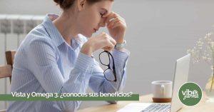 Beneficios del Omega 3 para la vista