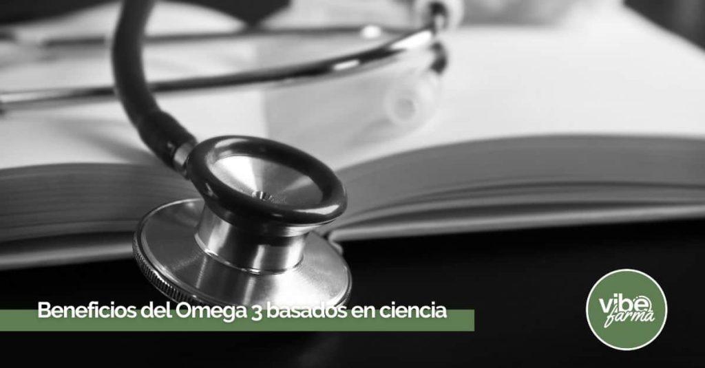 Beneficios del Omega 3 basados en estudios