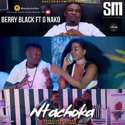 AUDIO: Berry Black Ft. G Nako - Ntachoka   DOWNLOAD MP3