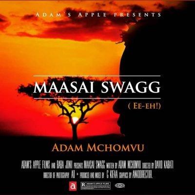 Adam Mchomvu – Masai Swagg Mp3