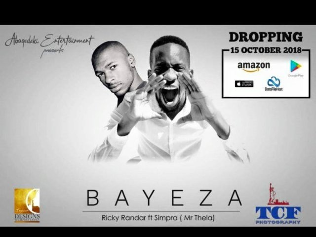 Ricky Randar Ft. Simpra (Mr Thela) – Bayeza Mp3 Download