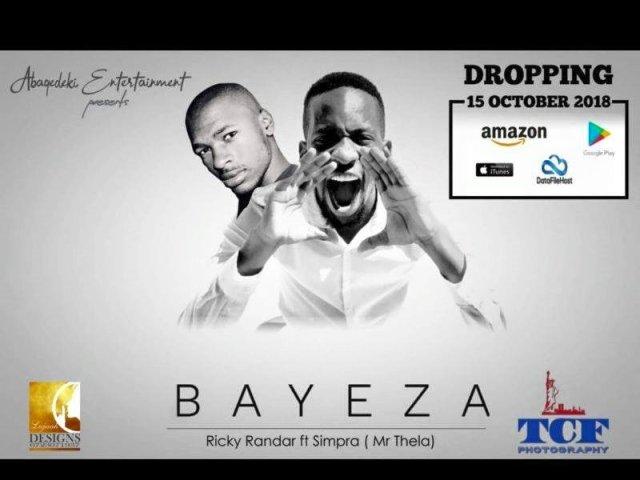 Ricky Randar Ft. Simpra (Mr Thela) – Bayeza Mp3 Download