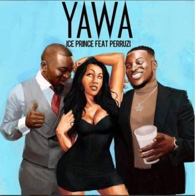 Ice Prince ft. Peruzzi – Yawa Mp3