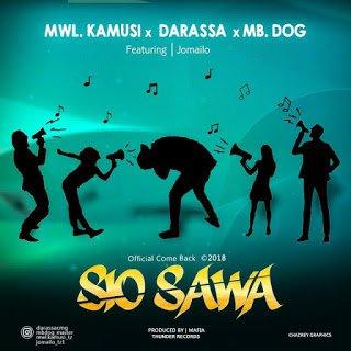 Mwl. Kamusi Ft Darassa X MB Dog - Sio Sawa | Mp3