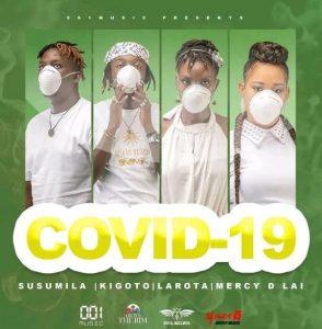 Covid -19 Mp3 - Susumila Ft Kigoto & Mecy D Lai