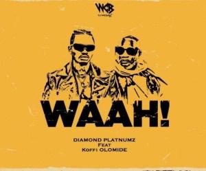 Diamond Platnumz Ft Koffi Olomide - Waah Mp3 download