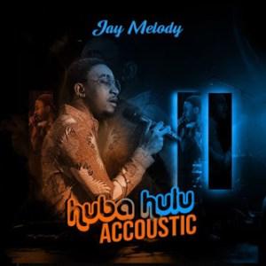 Download   Jay Melody – Huba Hulu Acoustic Mp3