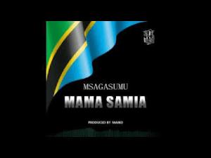 Download | Msaga Sumu – Mama Samia Mp3 Audio