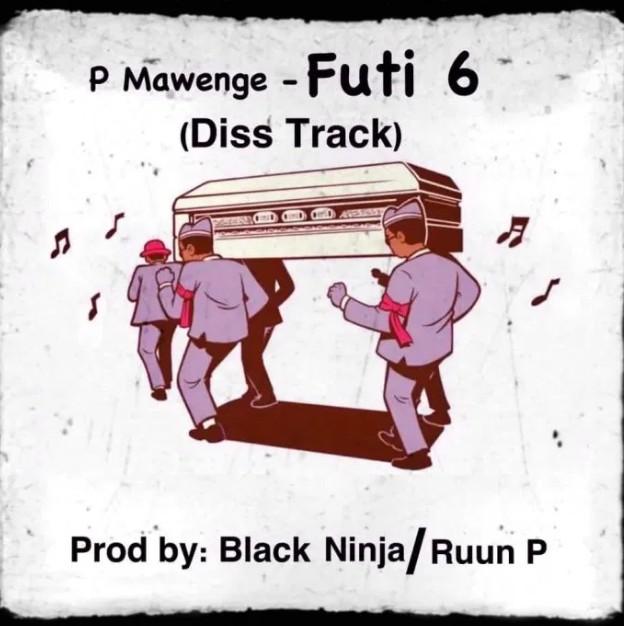 P Mawenge – Futi Sita (Nikki Mbishi Diss) Mp3 Download