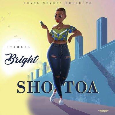 AUDIO: Bright - Shotoa :Download Mp3