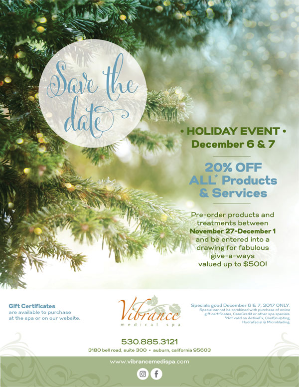 Auburn Christmas Events 2021 Our Holiday Event Is Here Vibrance Medical Spa