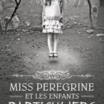 miss peregrine et les enfants particuliers de ransom riggs