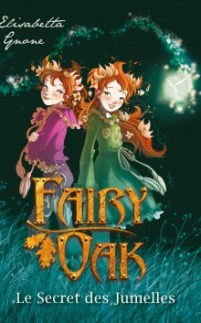 Fairy Oak T1 le secret des jumelles