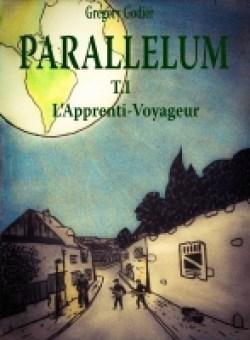 parallelum tome 1 l'apprenti voyageur
