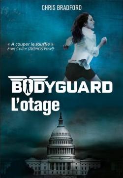 bodyguard tome 1 l'otage