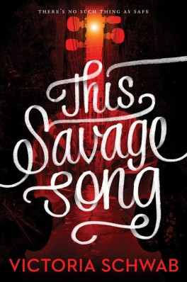 monsters of verity tome 1 this savage song