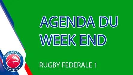 Rugby Fédérale 1 : L'agenda #J6 du week end des 4 poules