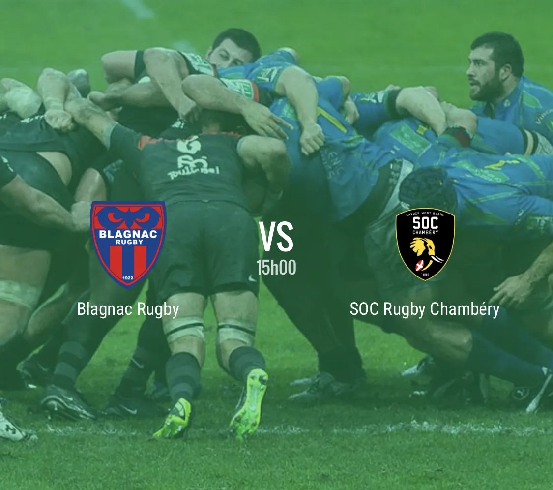 Rugby Nationale : Blagnac Chambéry en direct