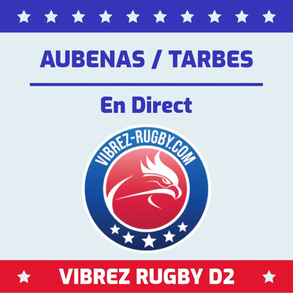 Aubenas Tarbes en direct