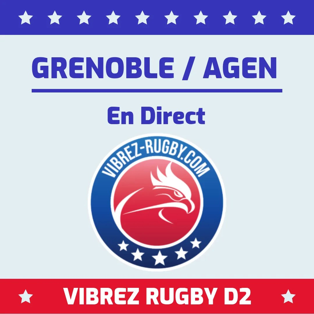 Grenoble Agen en direct