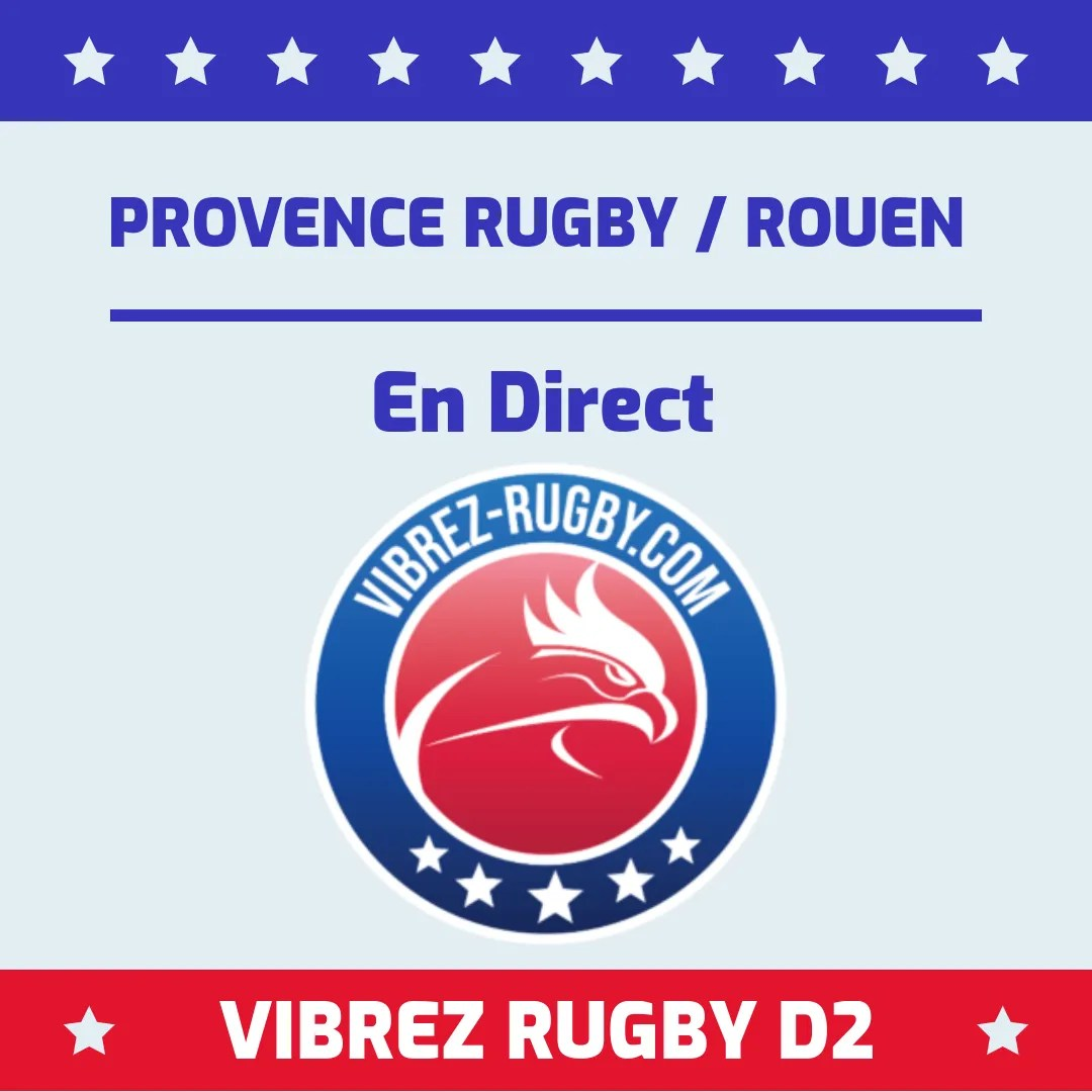 Provence Rugby Rouen en direct
