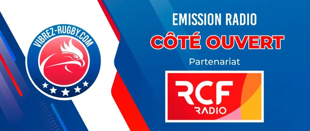 """Radio-rugby, """"Côté ouvert"""" (RCF) : bilan du premier bloc de Nationale et plongée dans les """"bas-fonds"""" du classement de ProD2. Saison 6 épisode 3."""