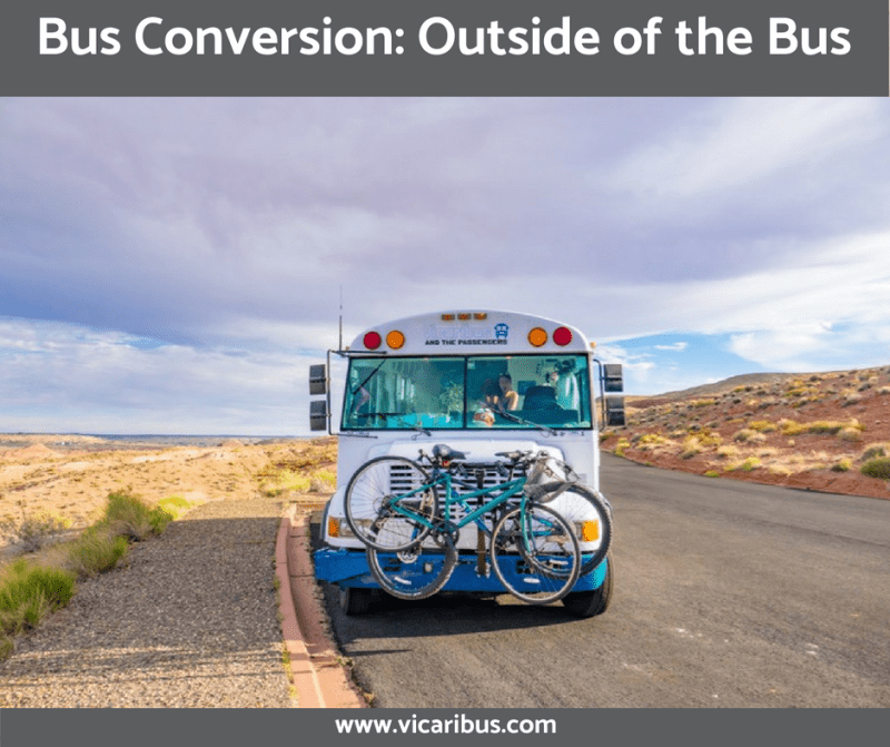 Bus Conversion: Outside of the Bus