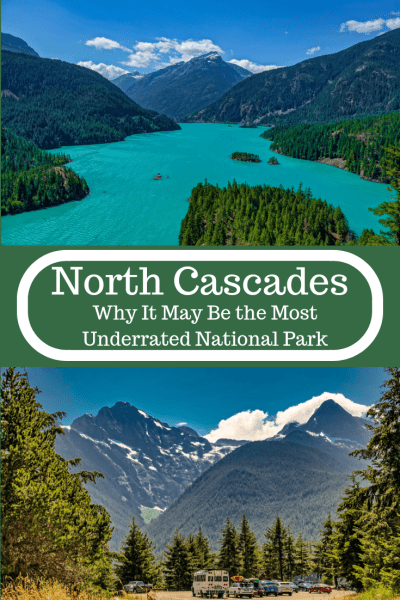 north cascades national park, underrated parks, best national parks, washington state, places to visit, things to do