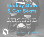 Hockey gear and car seats