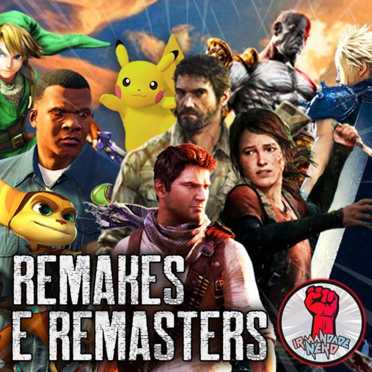 Remakes e Remasterizações: Capitalizando a Nostalgia?