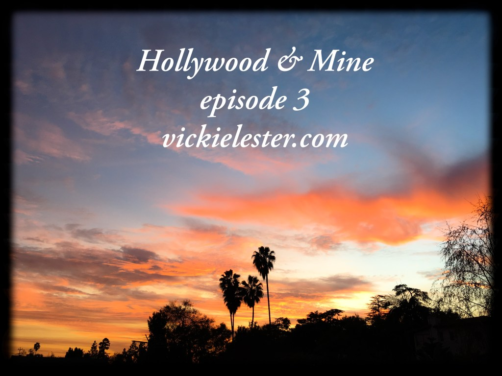 Hollywood & Mine episode 3