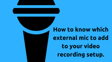 How to select an external microphone for your camera