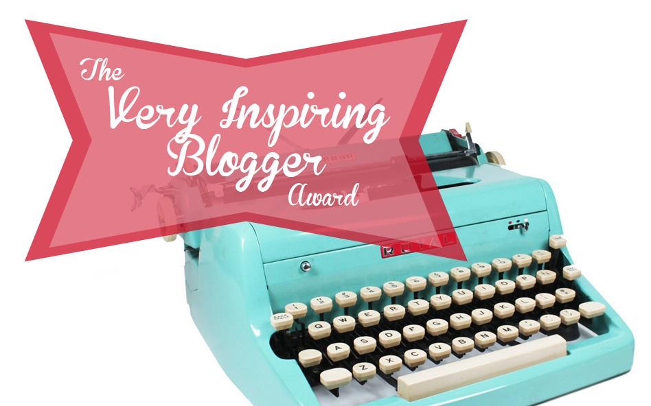 #12 - Very Inspiring Blogger Award