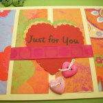 "Valentine's Day Card Making – ""Just For You"" Card"