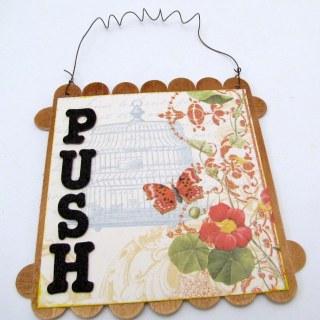 Push, Change, Grow – Inspirational Mixed Media Wall Hanging