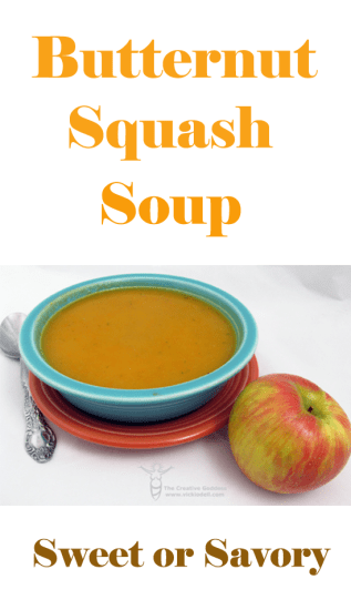 Recipe for Butternut Squash Soup  - Sweet or Savory