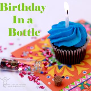 Birthday In a Bottle