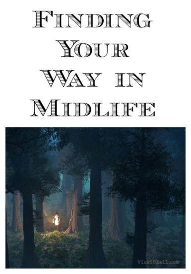 Finding Your Way in Midlife